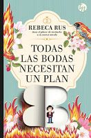 Entre libros: Novedades literarias de agosto 25/08 Todas las bodas necesitan un plan B – Rebeca Rus Ed: TopNovel  (ebook)
