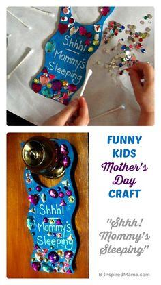 funny mothers day kids craft shhh moms sleeping door hanger b inspired