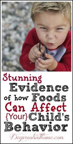 I knew it was not all about the sugar. Evidence How Foods Affect Children's Behavior