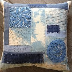 The Warp and the Weft: Patchwork Woad Pillow Workshop - What a great way to showcase old doilies by wildswan Fabric Art, Fabric Crafts, Sewing Crafts, Sewing Projects, Patchwork Cushion, Quilted Pillow, Boro Stitching, Hand Stitching, Sashiko Embroidery