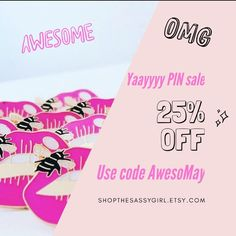 Yayy PIN SALE till the end of May  you'll get 25% discount  using code AwesoMay at checkout