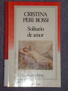 Solitario de amor / Cristina Peri-Rossi. - XPZ SQA PER 6SO Per