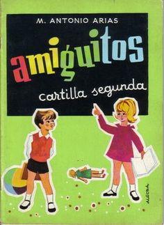 Amiguitos. Cartilla segunda Nostalgia, Daddy, Long Time Ago, Facebook Sign Up, Childhood Memories, Retro Vintage, Family Guy, Fictional Characters, Anos 60