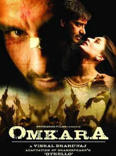 Omkara (2006) Hindi Movie Online - Ajay Devgn, Kareena Kapoor, Saif Ali Khan, Konkona Sen Sharma, Vivek Oberoi, Bipasha Basu and Naseeruddin Shah. Directed by Vishal Bhardwaj. Music by Vishal Bhardwaj. 2006 ENGLISH SUBTITLE