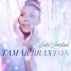 Tamar Braxton to launch first Christmas album, Winter Loverland