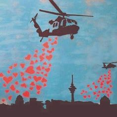 Helicopters Bombing with Love Hearts, NOT BOMBS! Street Art, by Banksy. And felt some love was needed here now. And nothing is better than art ; Banksy Graffiti, Street Art Banksy, Arte Banksy, Graffiti Artwork, Bansky, Graffiti Artists, Urban Street Art, Urban Art, Street Art Graffiti
