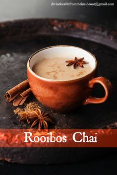 Soothe Your Soul with a Rooibos Chai | Divine Health