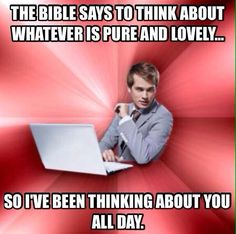 Christian pick up lines. I laughed too hard at this lol. -- SDA, Seventh Day Adventist, funny meme Church Memes, Church Humor, Catholic Memes, Pick Up Lines Cheesy, Pick Up Lines Funny, Clean Pick Up Lines, Horrible Pick Up Lines, Funny Christian Memes, Christian Humor