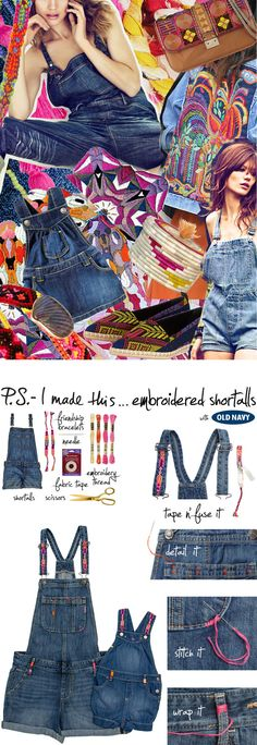 P.S.-I made this...Embroidered Shortalls with @oldnavy #PSxOLDNAVY #PSIMADETHIS #DIY