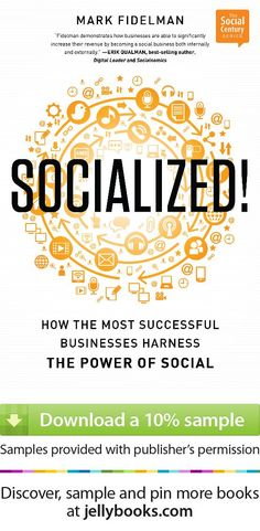 'Socialized!: ' by Mark Fidelman - Download a free ebook sample and give it a try! Don't forget to share it, too.