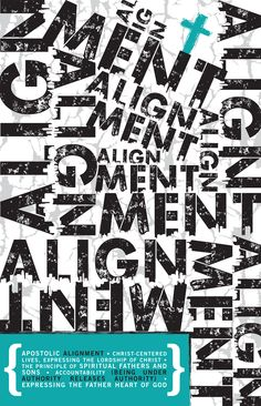 Alignment. Being under authority releases authority. Life Connection Church. www.lifeconnection.ca   design by Jenna Crumback.