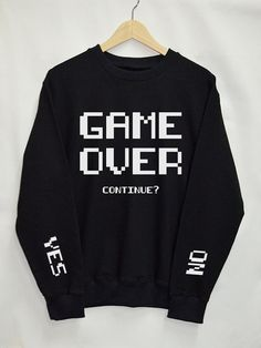 Game Over Shirt Sweatshirt Clothing Sweater Top by Upicestore