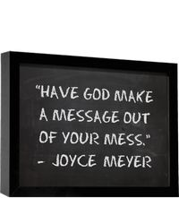Taking a situation and allowing him to shed the real light through it all...Joyce Meyer