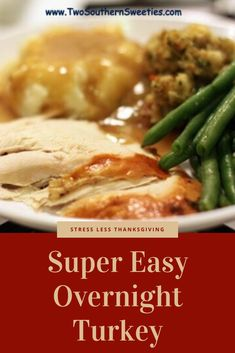 Super Easy Overnight Roast Turkey - This turkey is fool-proof. It will come out super moist and best of all, it cooks overnight! Baked Turkey, Roasted Turkey, Thanksgiving Recipes, Thanksgiving Turkey, Roast Turkey Recipes, One Pot Dinners, Cooking Turkey, Southern Recipes, Super Easy