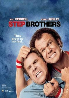 """Step Brothers: Dumb movie that will make you laugh your butt off. """"So much room for activities!"""""""