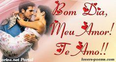 PORTUGUÊS: Bom dia, meu amor! Te amo!! | lovers-poems.com - by ...