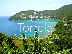 Exploring Tortola | Hungry For Travels |