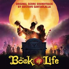 The Book of Life:  The Original Score Soundtrack. [Stream it from Naxos Music Library.]