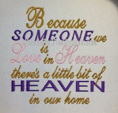 Because Someone we Love is in HEAVEN theres a by astitchforyou, $2.75