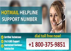 If your account has been #Blocked/hacked or not responding, you have come to the correct place. We will assist you get it back through #Hotmail #Support #Number 1-800-375-9851 #Toll-Free. We have experienced hotmail support #Technicians who deals with all the issues regarding hotmail accounts. Our hotmail support toll free number is 1-800-375-9851. Visit http://getemailsupport.com/hotmail-support-number for more detail.
