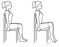 Calf flexes   Sit in a chair, with your back straight. Place your two feet on the ground, shoulder-width apart. Raise your heels as high as you can, making sure your toes still touch the ground, and hold the position for three seconds. Then, lower the heels back to the ground. Do 2 sets of 20 repetitions. To increase the degree of difficulty, hold a soup can in each hand, placing your hands on each knee.