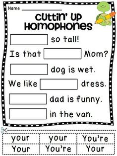 Homophones cut and paste worksheets to practice tricky homophones like you're/your, they're/their/there, to/two/too, and more!