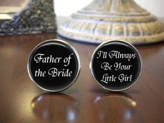 Personalized Cuff Links - Father of the Bride - I'll Always Be Your Little Girl on Etsy, $18.99
