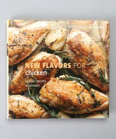 Take a look at this New Flavors For Chicken Hardcover by Williams-Sonoma Cookbooks on #zulily today!