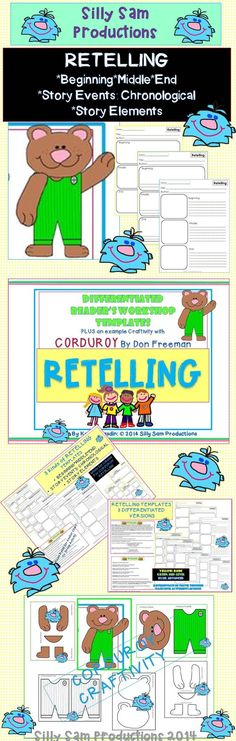 3 Kinds of DIFFERENTIATED RETELLING TEMPLATES  *BEGINNING*MIDDLE*END *STORY EVENTS: CHRONOLOGICAL *STORY ELEMENTS PLUS: CORDUROY CRAFTIVITY and example MODEL Retell  **Great for helping students develop skills to help them advance in Reading Levels and Running Record Programs! $