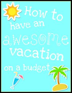 all things katie marie: Throwback Thursday ~ Vacation on a Budget