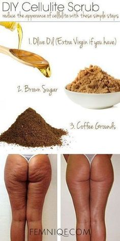 DIY Cellulite Scrub with Coffee Grounds, Olive Oil and Brown Sugar - 13 Homemade Cellulite Remedies, Exercises and Juice Recipes #AllYouNeedToKnowAboutCellulite #celluliteremedies
