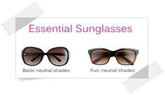 Essential Sunglasses - Your Wardrobe Essentials