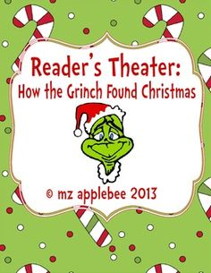 Reader's Theater: How the Grinch Found Christmas Christmas Skits, Christmas Concert, Grinch Stole Christmas, Preschool Christmas, Christmas Activities, Christmas Holiday, First Grade Classroom, Classroom Fun, Drama Activities