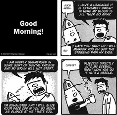 GOOD MORNING! - The Optimist, a #comic by Tom Pappalardo [ #coffee ]