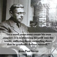 Remembering Jean-Paul Sartre on what would have been his birthday. Remembering Jean-Paul Sartre on what would have been his birthday. Remembering Jean-Paul Sartre on what would have been his birthday. The Words, Men Quotes, Words Quotes, Sayings, Existentialism Quotes, Existential Therapy, Philosophy Quotes, Philosophy Theories, Meaning Of Life