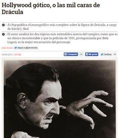 Hollywood gótico, o las mil caras de Drácula / @eldiarioes | #nosólotécnicaBUPM
