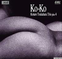 Kotaro Tsukahara Trio plus 4 - Ko-Ko