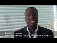 « Debout congolais ! », le cri de motivation et d'encouragement du Dr Mukwege à son peuple