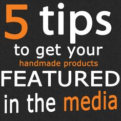 Having a strong presence in the Media during the Holiday months can be something that can make the difference between a stellar Holiday Sales Season, or one that is Ho Hum.  Here are 5 Tips on getting your handmade products featured in the media during the 2013 holiday season!   http://www.handmadeology.com/5-tips-to-get-your-handmade-products-in-the-media/