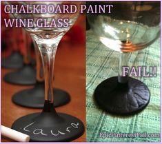 Chalkboard Paint Wine Glass Fail on EpicPinterestFail.com