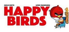 Happy Birds vs. Angry Birds - http://www.afnews.info/wordpress/2017/08/03/happy-birds-vs-angry-birds/