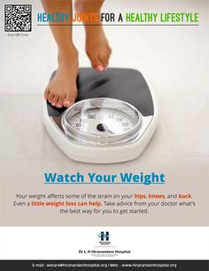 Your weight affects some of the strain on your hips, knees, and back. Even a little weight loss can help. Take advice from your doctor what's the best way for you to get started. #HealthTips #Hiranandani #Hospital #Mumbai http://www.hiranandanihospital.org/menudetailpage.aspx?mid=71