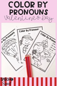 Valentine's Day: Color By Pronouns! These are fun and no prep sheets that can be used for speech-language therapy or grammar lessons! They're a great way to reinforce or teach pronouns!