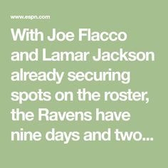 With Joe Flacco and Lamar Jackson already securing spots on the roster, the Ravens have nine days and two preseason games to determine whether they will keep, trade or cut Robert Griffin III.