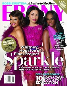 The leading ladies of Sparkle Jordin Sparks, Tika Sumpter, Carmen Ejogo, cover Ebony Magazine's September Issue