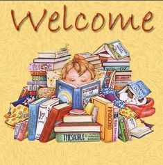 Mary Engelbreit - Welcome (to the joy of reading)