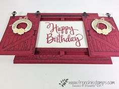 """Double Slide Barn Door, Country Livin"""", Stampin'Up!, Sliding Cards, Frenchie Stamps,"""