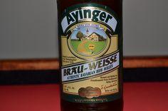 Choosing a Classic German Weisse Beer: Ayinger Brau-Weisse Authentic Bavarian Hefe-Weizen