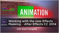 Using Masks with Effects in After Affects CC 2014 - After Effects Creative Cloud 2014 Tutorial