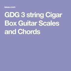 GDG 3 string Cigar Box Guitar Scales and Chords